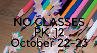 no classes October 22-23